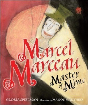 Cover: Marcel Marceau: Master of Mime