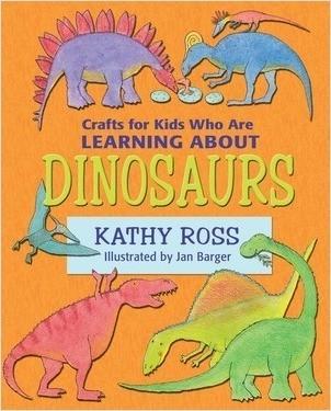 Cover: Crafts for Kids Who Are Learning about Dinosaurs