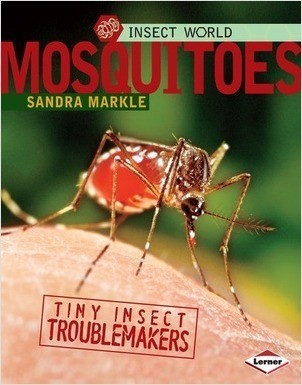 Cover: Mosquitoes: Tiny Insect Troublemakers