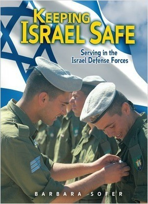 Cover: Keeping Israel Safe: Serving in the Israel Defense Forces