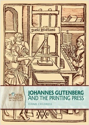 Cover: Johannes Gutenberg and the Printing Press