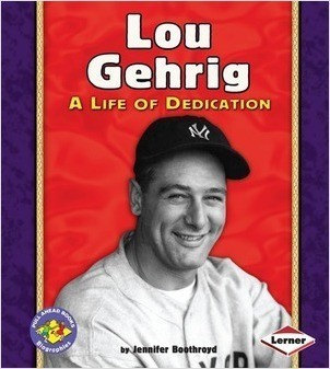 Cover: Lou Gehrig: A Life of Dedication