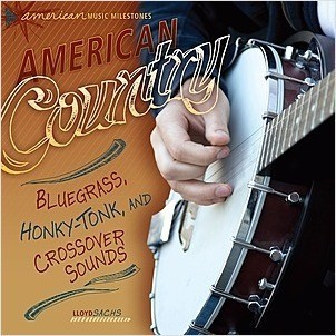Cover: American Country: Bluegrass, Honky-Tonk, and Crossover Sounds