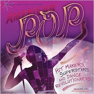 Cover: American Pop: Hit Makers, Superstars, and Dance Revolutionaries