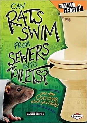 Cover: Can Rats Swim from Sewers into Toilets?: And Other Questions about Your Home