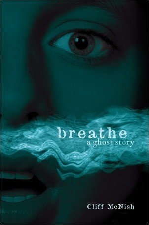 Cover: Breathe: A Ghost Story
