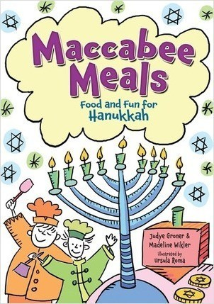 Cover: Maccabee Meals: Food and Fun for Hanukkah