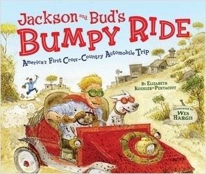 Cover: Jackson and Bud's Bumpy Ride: America's First Cross-Country Automobile Trip
