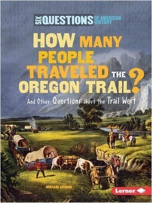 Cover: How Many People Traveled the Oregon Trail?: And Other Questions about the Trail West