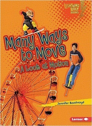 Cover: Many Ways to Move: A Look at Motion