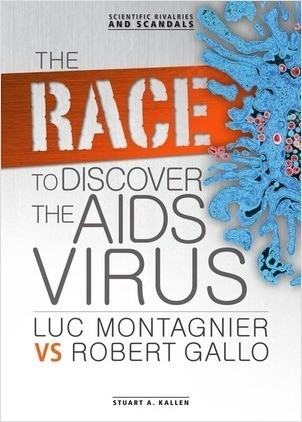 Cover: The Race to Discover the AIDS Virus: Luc Montagnier vs Robert Gallo