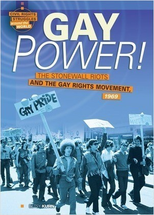 Cover: Gay Power!: The Stonewall Riots and the Gay Rights Movement, 1969