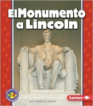 Cover: El Monumento a Lincoln (The Lincoln Memorial)