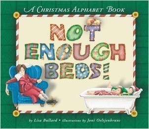 Cover: Not Enough Beds!: A Christmas Alphabet Book