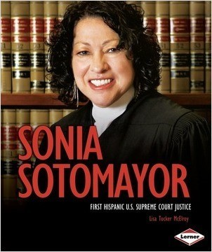 Cover: Sonia Sotomayor: First Hispanic U.S. Supreme Court Justice