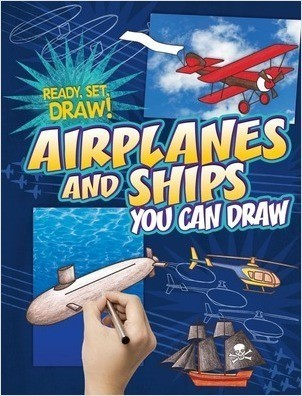 Cover: Airplanes and Ships You Can Draw