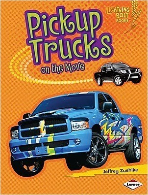 Cover: Pickup Trucks on the Move