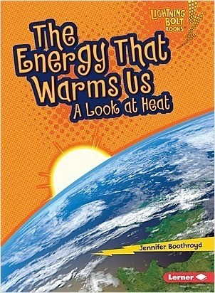 Cover: The Energy That Warms Us: A Look at Heat