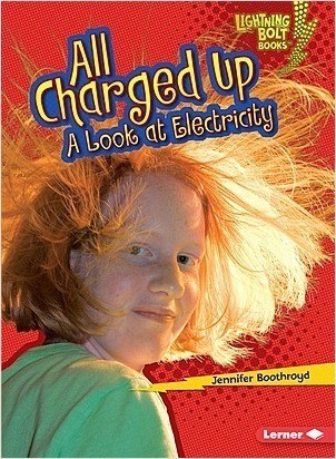 Cover: All Charged Up: A Look at Electricity