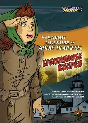 Cover: The Stormy Adventure of Abbie Burgess, Lighthouse Keeper