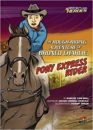 Cover: The Rough-Riding Adventure of Bronco Charlie, Pony Express Rider
