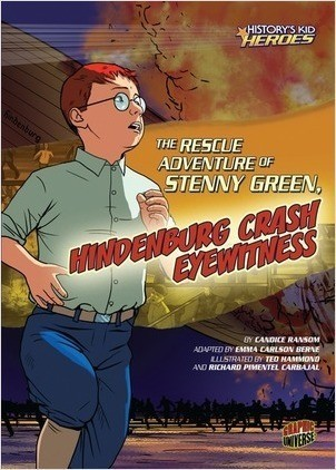 Cover: The Rescue Adventure of Stenny Green, Hindenburg Crash Eyewitness