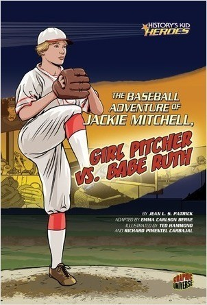 Cover: The Baseball Adventure of Jackie Mitchell, Girl Pitcher vs. Babe Ruth