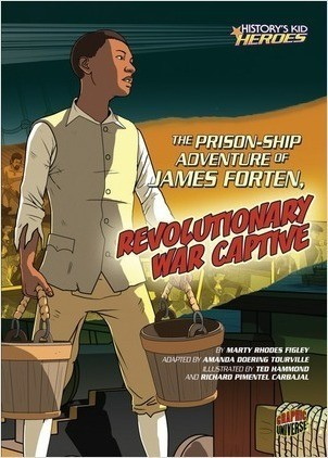 Cover: The Prison-Ship Adventure of James Forten, Revolutionary War Captive