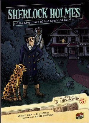 Cover: Sherlock Holmes and the Adventure of the Speckled Band: Case 5