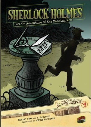 Cover: Sherlock Holmes and the Adventure of the Dancing Men: Case 4