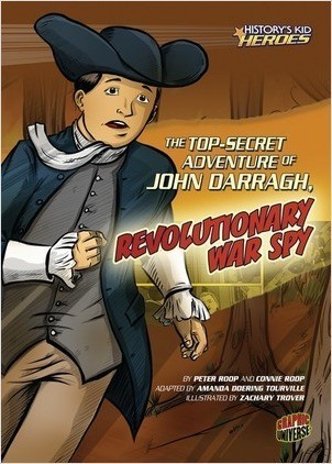 Cover: The Top-Secret Adventure of John Darragh, Revolutionary War Spy
