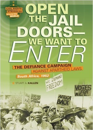 Cover: Open the Jail Doors — We Want to Enter: The Defiance Campaign against Apartheid Laws, South Africa, 1952