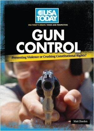Cover: Gun Control: Preventing Violence or Crushing Constitutional Rights?