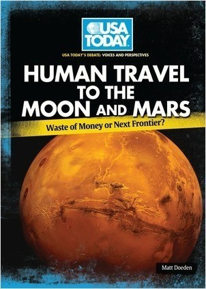 Cover: Human Travel to the Moon and Mars: Waste of Money or Next Frontier?