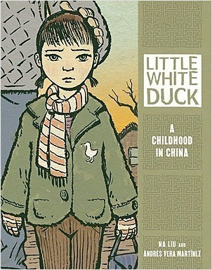 Cover: Little White Duck: A Childhood in China