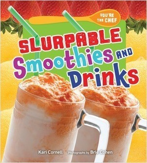 Cover: Slurpable Smoothies and Drinks