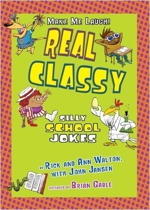 Cover: Real Classy: Silly School Jokes