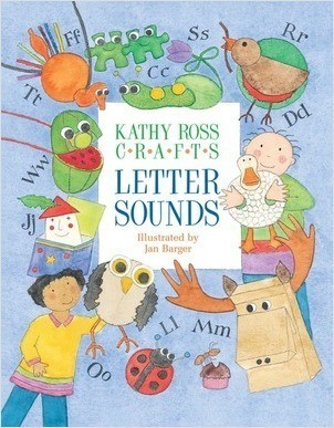 Cover: Kathy Ross Crafts Letter Sounds