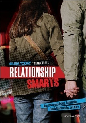 Cover: Relationship Smarts: How to Navigate Dating, Friendships, Family Relationships, and More