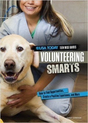 Cover: Volunteering Smarts: How to Find Opportunities, Create a Positive Experience, and More