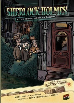 Cover: Sherlock Holmes and the Adventure of the Six Napoleons: Case 9