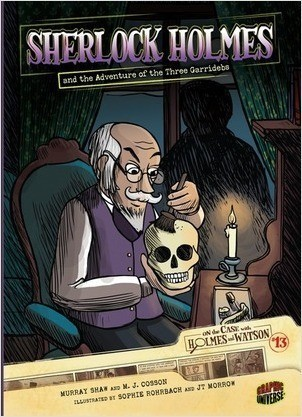Cover: Sherlock Holmes and the Adventure of the Three Garridebs: Case 13