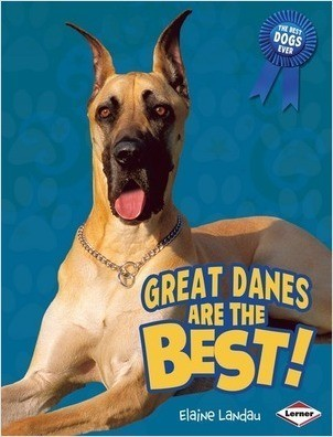 Cover: Great Danes Are the Best!