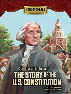 Cover: George Washington and the Story of the U.S. Constitution