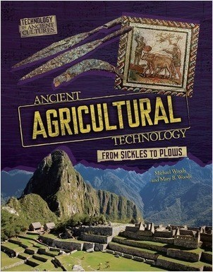 Cover: Ancient Agricultural Technology: From Sickles to Plows