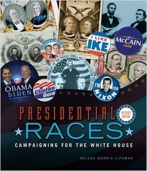 Cover: Presidential Races, 2nd Edition: Campaigning for the White House