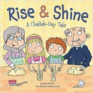 Cover: Rise & Shine: A Challah-Day Tale