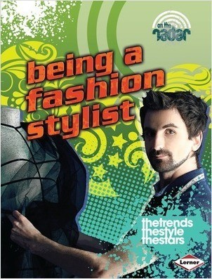 Cover: Being a Fashion Stylist