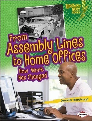 Cover: From Assembly Lines to Home Offices: How Work Has Changed