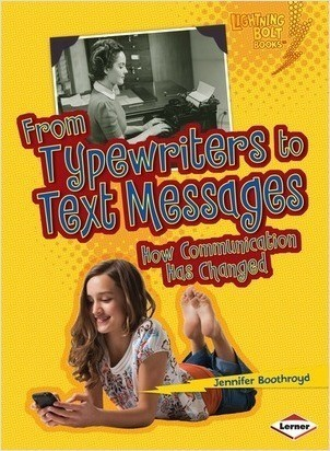 Cover: From Typewriters to Text Messages: How Communication Has Changed